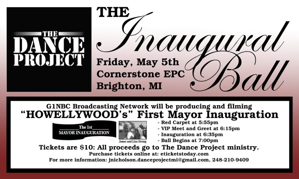 MAY 5, 2017 THE INAUGURAL BALL HOWELLYWOOD WITH THE DANCE PROJECT